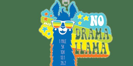 2019 No Drama Llama 1M, 5K, 10K, 13.1, 26.2 - Washington