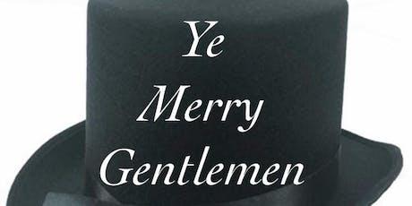 Ye Merry Gentlemen tickets