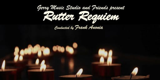 Gerry Music Studio and Friends present  Rutter Requiem