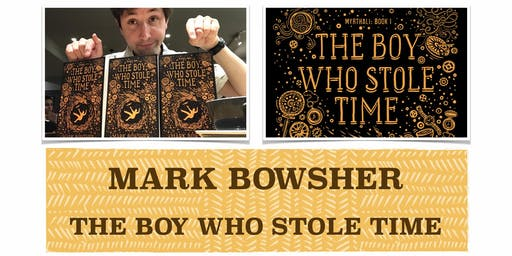 SUMMER READING CHALLENGE 2019 EVENT - 'The Boy Who Stole Time' and Q&A by Mark Bowsher
