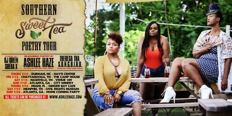 THRS 7/25 MIAMI-ASHLEE HAZE SOUTHERN TEA POETRY TOUR+SHEBA QUICK RED STEVEN tickets