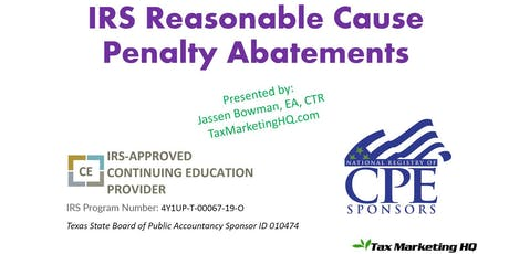 IRS Reasonable Cause Penalty Abatements tickets