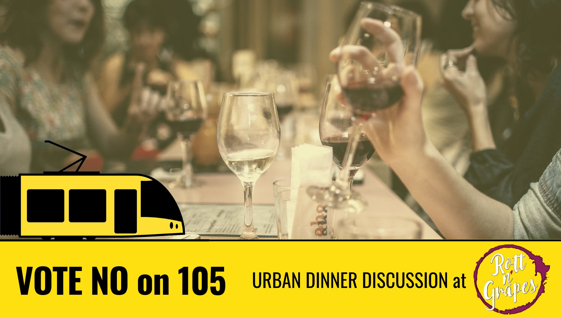 Urban Dinner Discussion: NO on 105