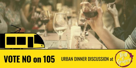 Urban Dinner Discussion: NO on 105 tickets