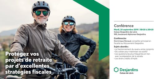 CONFÉRENCE | Protégez vos projets de retraite par d'excellentes stratégies fiscales
