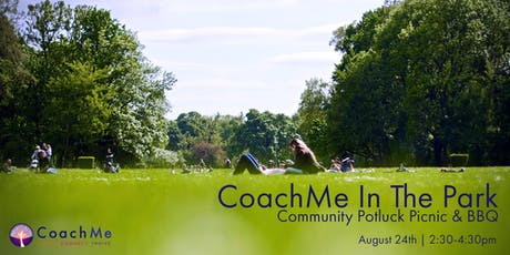 CoachMe In The Park - Community Potluck Picnic & BBQ tickets