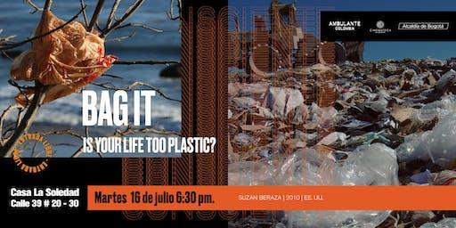 Ambulante Presenta | Bag It: is your life too plastic? - Suzan Beraza