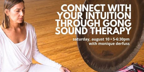 Connect with Your Intuition through Gong Sound Therapy tickets