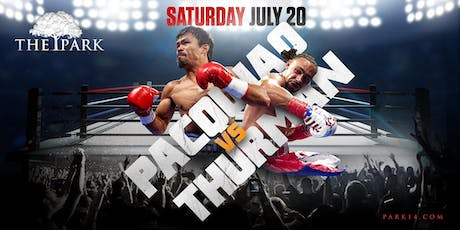 Pacquiao vs Thurman at The Park Saturday! tickets