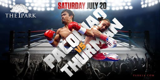 Pacquiao vs Thurman at The Park Saturday!