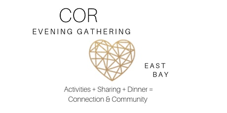 COR Evening Gathering - East Bay tickets