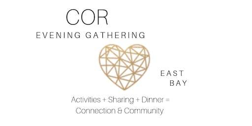 COR Evening Gathering - East Bay