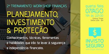 2º Treinamento Workshop Finanças: Planejamento, Investimento e Proteção ingressos