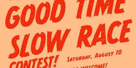 Good Time Slow Race Contest tickets