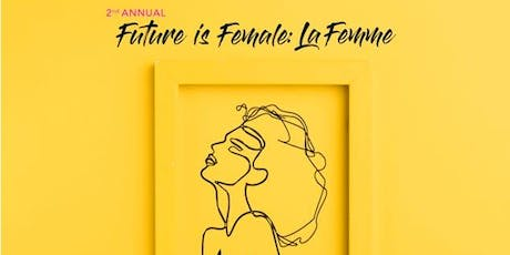 2nd Annual The Future is Female Artshow tickets