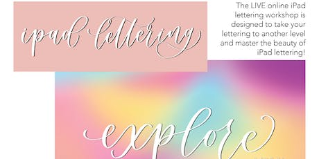 ONLINE LIVE WORKSHOP | Intro to iPad Lettering tickets