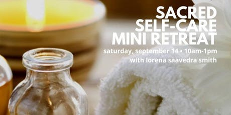 Sacred Self-Care Mini Retreat tickets