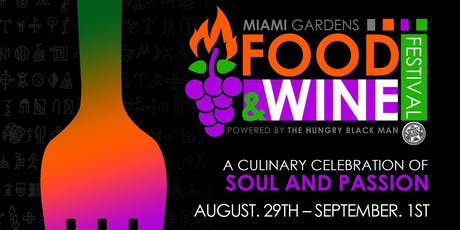 Miami Gardens Food and Wine Festival 2019 tickets
