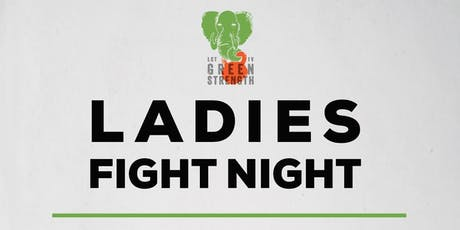 Ladies Fight Night tickets