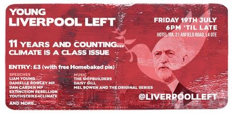 Young Liverpool Left: 11 years and counting... Climate is a class issue tickets
