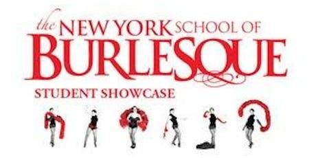 New York School of Burlesque Showcase tickets
