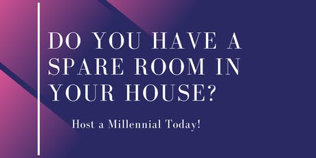 Do You Have a Spare Room in Your House? Host a Millennial Today! tickets