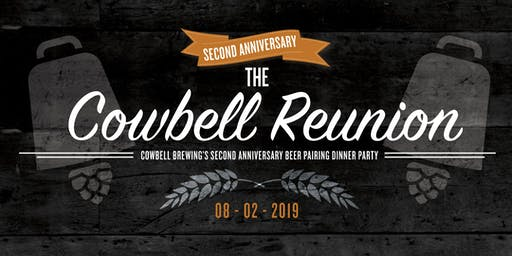 The Cowbell Reunion: Cowbell Brewing's Second Anniversary Beer Pairing Dinner Party