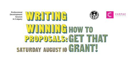 Writing Winning Proposals: How to Get That Grant! tickets