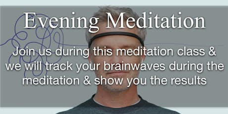 Evening Meditation Class - with Brainwave Tracking tickets