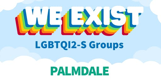 We Exist LGBTQI2-S Peer Group (Palmdale)