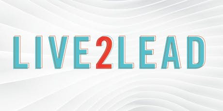 6th Annual Live2Lead Simulcast - Fresno/Clovis tickets