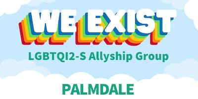We Exist LGBTQ Allyship Group (Palmdale)