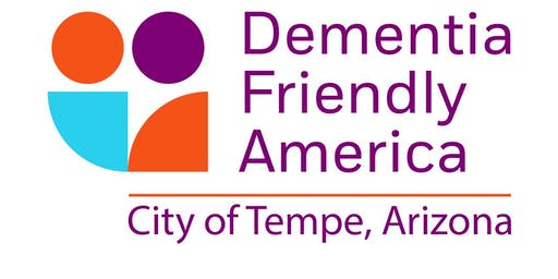 Dementia Friendly Tempe Presents: In Home Care for Persons with Memory Loss