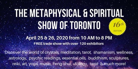The Metaphysical & Spiritual Show of Toronto tickets