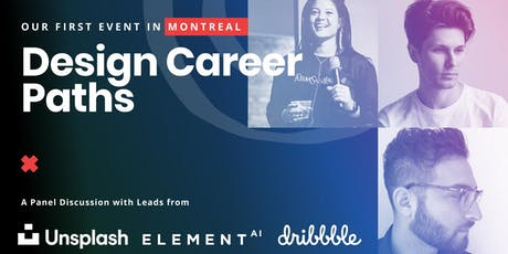Design Career Paths with Leaders from Unsplash, Element.ai & Dribbble tickets