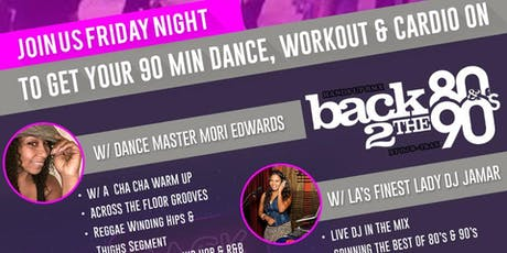 Back to the  80's and 90's Workout and Dance Party  tickets