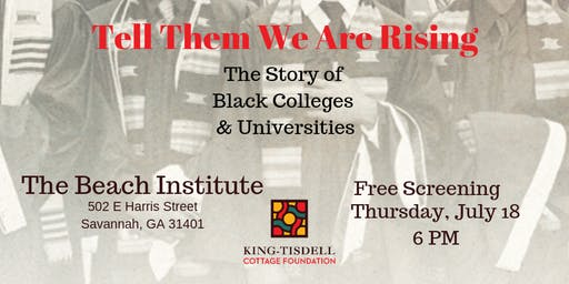Beach Institute Film Series: Tell Them We Are Rising
