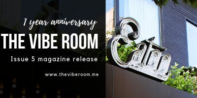 The Vibe Room One Year Anniversary & Issue 5 Release