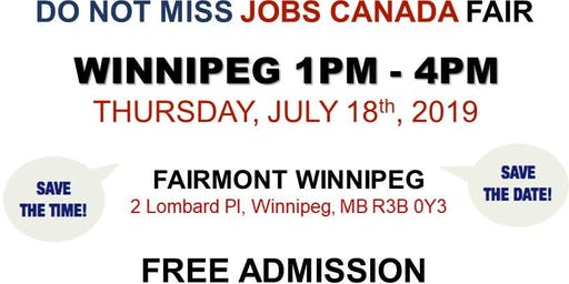 Free: Winnipeg Job Fair – July 18th, 2019