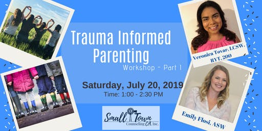 Trauma Informed Parenting Workshop Part I