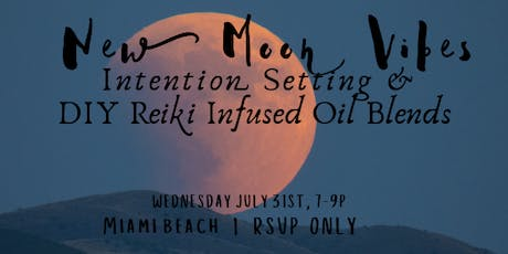 New Moon Vibes :: DIY Reiki Infused Oil Blends tickets