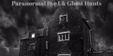 Old Gresley Hall Ghost Hunt Derbyshire Paranormal Eye UK  tickets