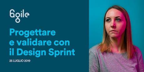 6agile meetup Franceska Dalsaso, progettare e validare con il Design Sprint tickets