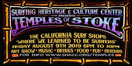"""SHACC Presents """"Temples of Stoke"""" The California Surf Shops tickets"""