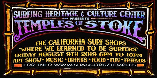 """SHACC Presents """"Temples of Stoke"""" The California Surf Shops"""
