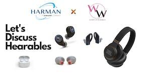 Harman x Women of Wearables- Let's Discuss Hearables...