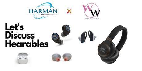 Harman x Women of Wearables- Let's Discuss Hearables Panel tickets