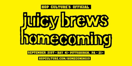 Hop Culture Presents: Juicy Brews Homecoming Craft Beer Festival tickets