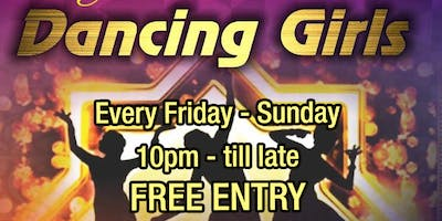 Payal Dancing Girls every Friday - Sunday 10pm till late FREE ENTRY