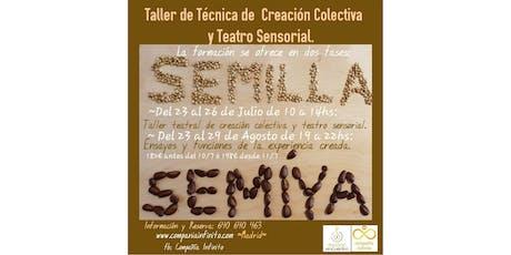 """Teatro y Creatividad: """"Semilla,  Se Mi Ya"""" Crea y ReCreate en Madrid este Verano  entradas"""